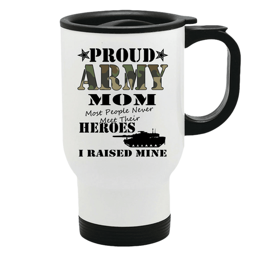 Designs by MyUtopia Shout Out:Proud Army Mom I Raised My Hero Stainless Steel Travel Mug Coffee Cup,Default Title,Travel Mug