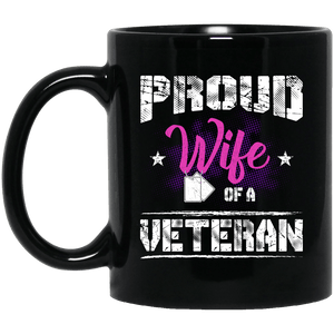 Designs by MyUtopia Shout Out:Proud Wife of a Veteran Ceramic Coffee Mug - Black,11 oz / Black,Ceramic Coffee Mug