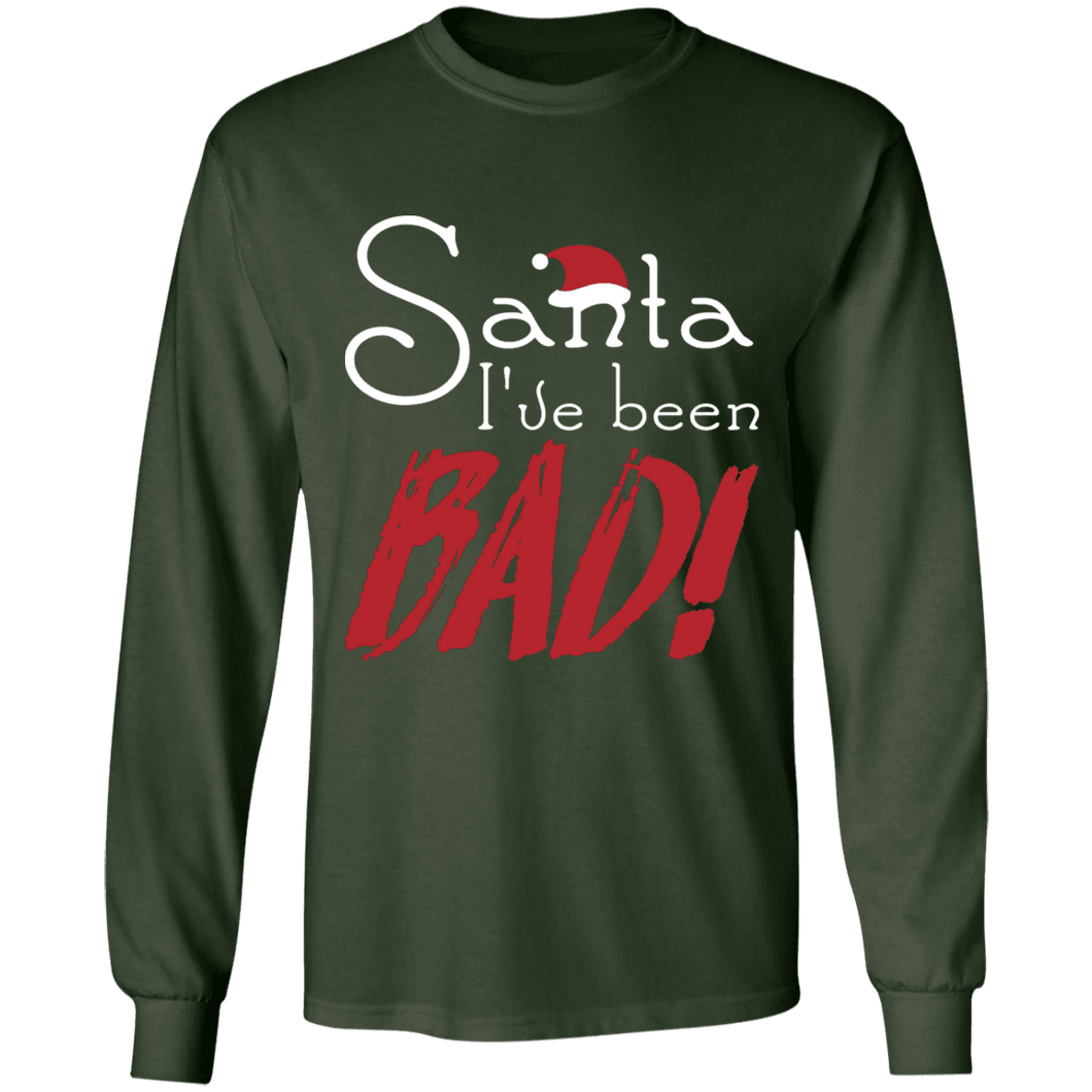 Designs by MyUtopia Shout Out:Santa I've Been Bad - Ultra Cotton Long Sleeve T-Shirt,Forest Green / S,Long Sleeve T-Shirts