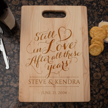 Load image into Gallery viewer, Designs by MyUtopia Shout Out:Still In Love After All these years Anniversary Gift Personalized Maple Cutting Board
