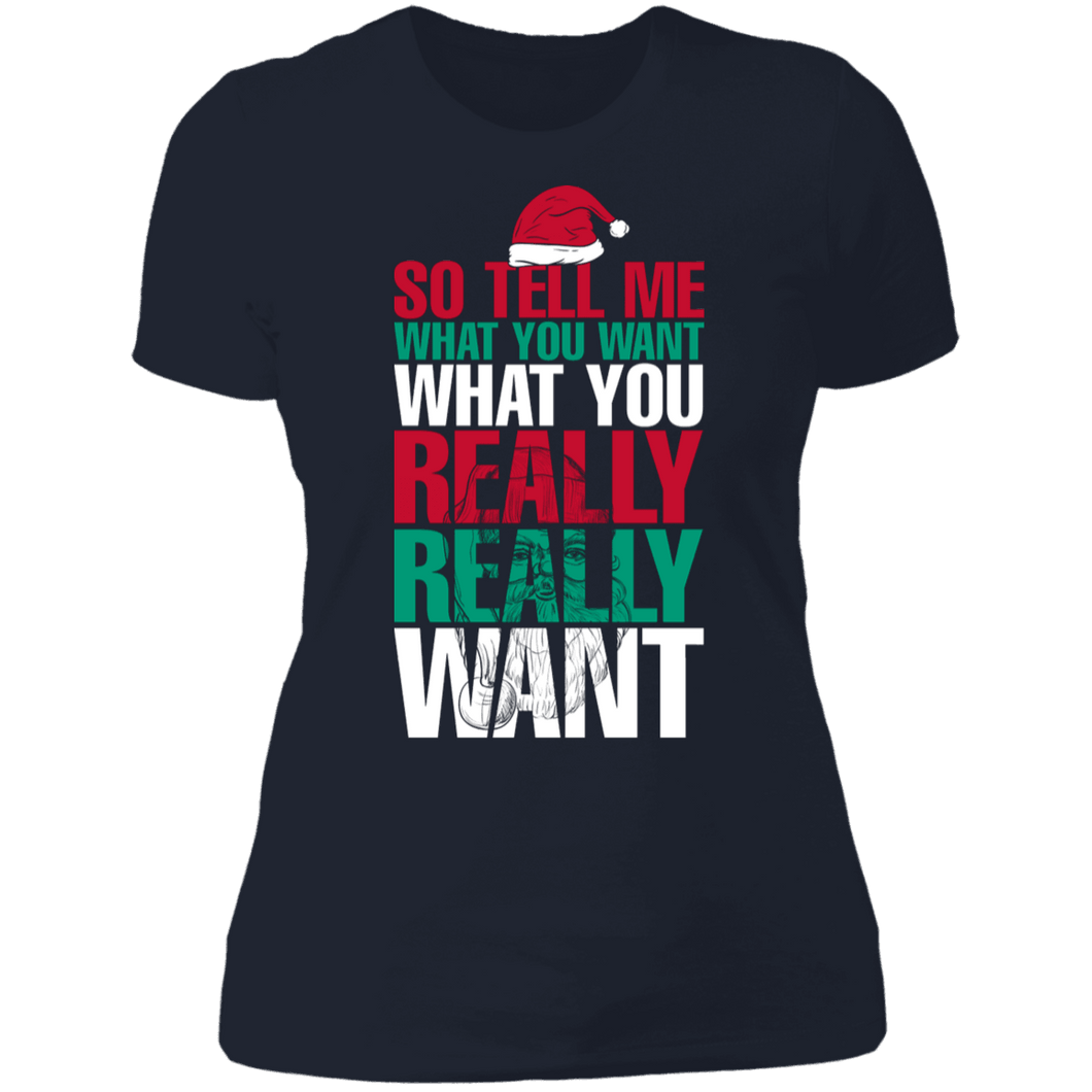 Designs by MyUtopia Shout Out:Tell Me What You Want - Ultra Cotton Ladies' T-Shirt,Midnight Navy / X-Small,Ladies T-Shirts