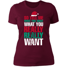 Load image into Gallery viewer, Designs by MyUtopia Shout Out:Tell Me What You Want - Ultra Cotton Ladies' T-Shirt,Maroon / X-Small,Ladies T-Shirts