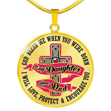 Load image into Gallery viewer, Designs by MyUtopia Shout Out:To my Daughter Love Dad -God Blessed me When you were Born Personalized Keepsake Necklace,Luxury Necklace (Gold) / No / Gold Plate,Necklace