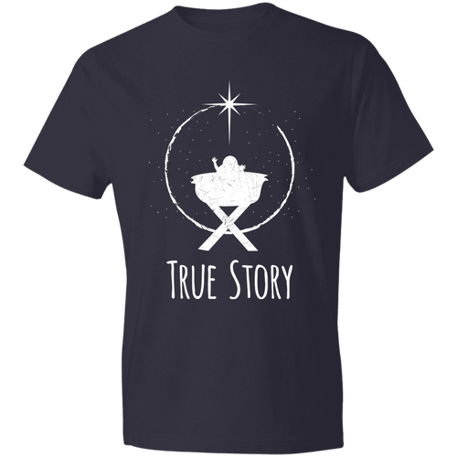 Designs by MyUtopia Shout Out:True Story - Lightweight T-Shirt,Navy / S,Adult Unisex T-Shirt