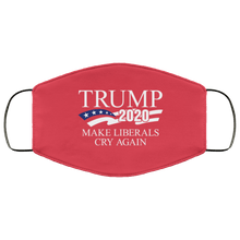Load image into Gallery viewer, Designs by MyUtopia Shout Out:Trump 2020 Make Liberals Cry Again Adult Fabric Face Mask with Elastic Ear Loops,3 Layer Fabric Face Mask / Red / Adult,Fabric Face Mask