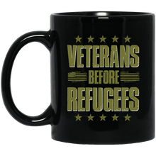 Load image into Gallery viewer, Designs by MyUtopia Shout Out:Veterans Before Refugees Ceramic Coffee Mug - Black,11 oz / Black,Ceramic Coffee Mug