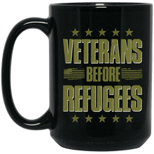 Load image into Gallery viewer, Designs by MyUtopia Shout Out:Veterans Before Refugees Ceramic Coffee Mug - Black,15 oz / Black,Ceramic Coffee Mug
