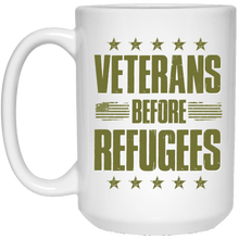 Load image into Gallery viewer, Designs by MyUtopia Shout Out:Veterans Before Refugees Ceramic Coffee Mug - White,15 oz / White,Ceramic Coffee Mug