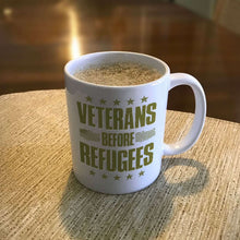 Load image into Gallery viewer, Designs by MyUtopia Shout Out:Veterans Before Refugees Ceramic Coffee Mug - White