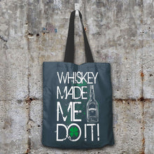 Load image into Gallery viewer, Designs by MyUtopia Shout Out:Whiskey Made Me Do It Fabric Totebag Reusable Shopping Tote,Charcoal,Reusable Fabric Shopping Tote Bag