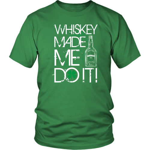 Designs by MyUtopia Shout Out:Whiskey Made Me Do It T-shirt,Kelly Green / S,Adult Unisex T-Shirt