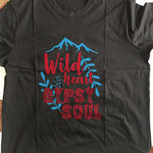 Load image into Gallery viewer, Designs by MyUtopia Shout Out:Wild Heart Gypsy Soul Adult Unisex T-Shirt