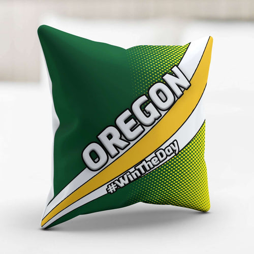 Designs by MyUtopia Shout Out:#WinTheDay Oregon Pillowcase