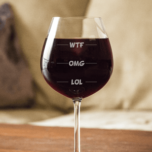 Designs by MyUtopia Shout Out:WTF OMG LOL Engraved 20 oz Wine Glass
