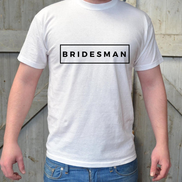 Bridesman Gift T-Shirt