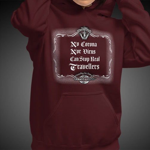 No Corona Nor Virus Can Stop Real Travelers Travel Hoodie Girls Authentic Quality Hoodies Women Hoods