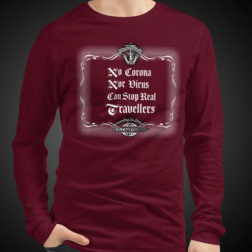 No Corona Nor Virus Can Stop Real Travelers Travel Tee Men's Long Sleeve Shirt Authentic Quality Men's Shirts - Travell Well