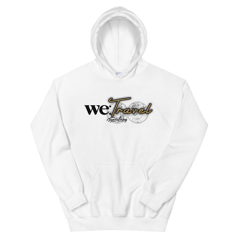 Travis Living Hoodie We Travel Womens Hoody Quality Hoods - Travell Well