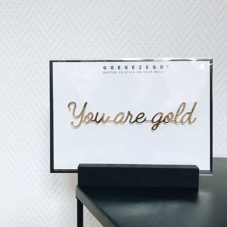 Muursticker you are gold