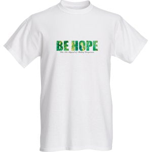 BE HOPE T-Shirt