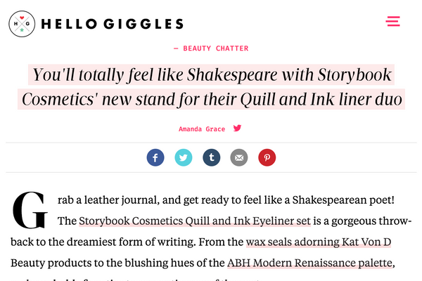You'll totally feel like Shakespeare with Storybook Cosmetics' new stand for their Quill and Ink liner duo: HelloGiggles Feature