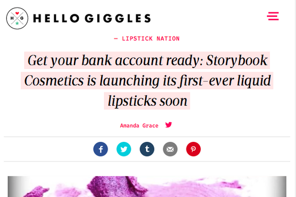 Get your bank account ready: Storybook Cosmetics is launching its first-ever liquid lipsticks soon: HelloGiggles Feature