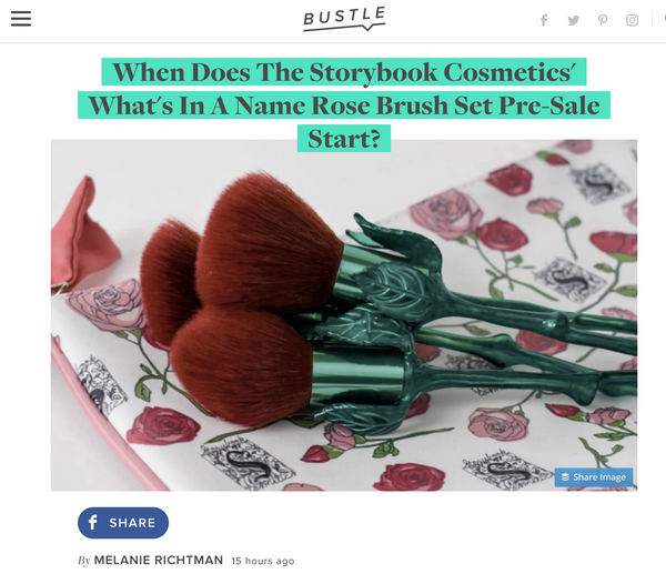 When Does The Storybook Cosmetics' What's In A Name Rose Brush Set Pre-Sale Start?: Bustle Feature