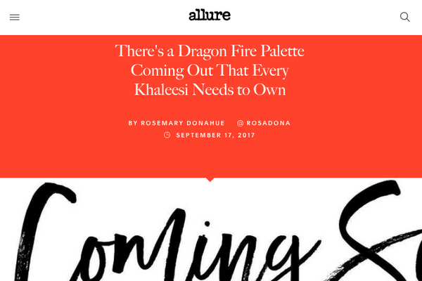 There's a Dragon Fire Palette Coming Out That Every Khaleesi Needs to Own: Allure Feature
