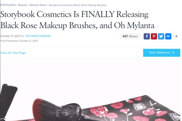 Storybook Cosmetics Is FINALLY Releasing Black Rose Makeup Brushes, and Oh Mylanta: PopSugar Feature