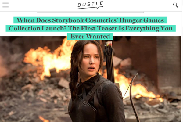 When Does Storybook Cosmetics' Hunger Games Collection Launch? The First Teaser Is Everything You Ever Wanted: Bustle Feature