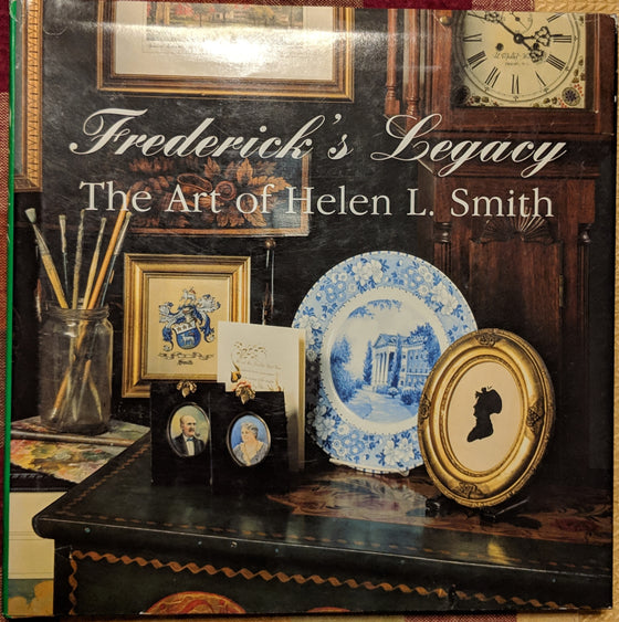 Book - Frederick's Legacy The Art of Helen L. Smith