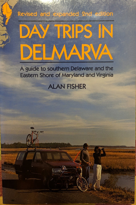Book - Day Trips in Delmarva, 2nd edition 2002