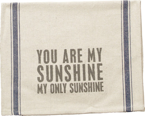 Dish Towel - My Only Sunshine