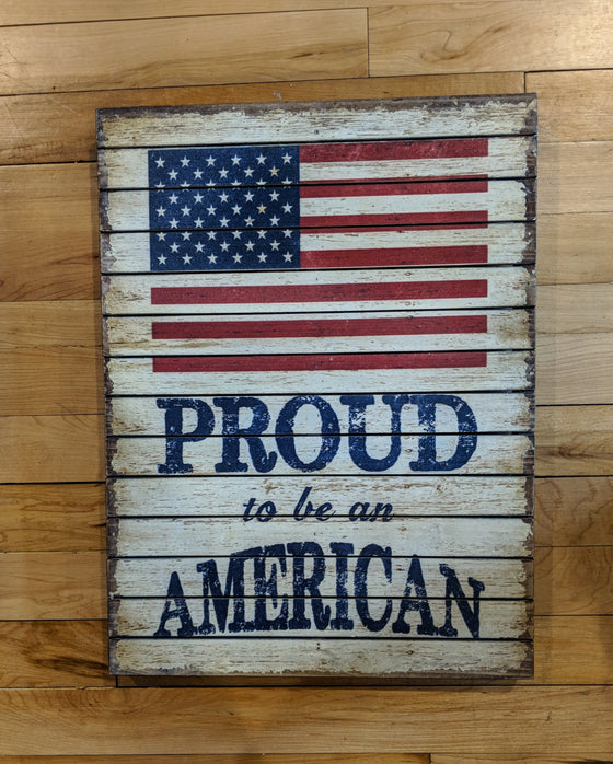 Wood Sign - Proud American