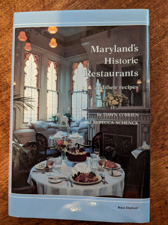 Book - Maryland's Historic Restaurants and their recipes