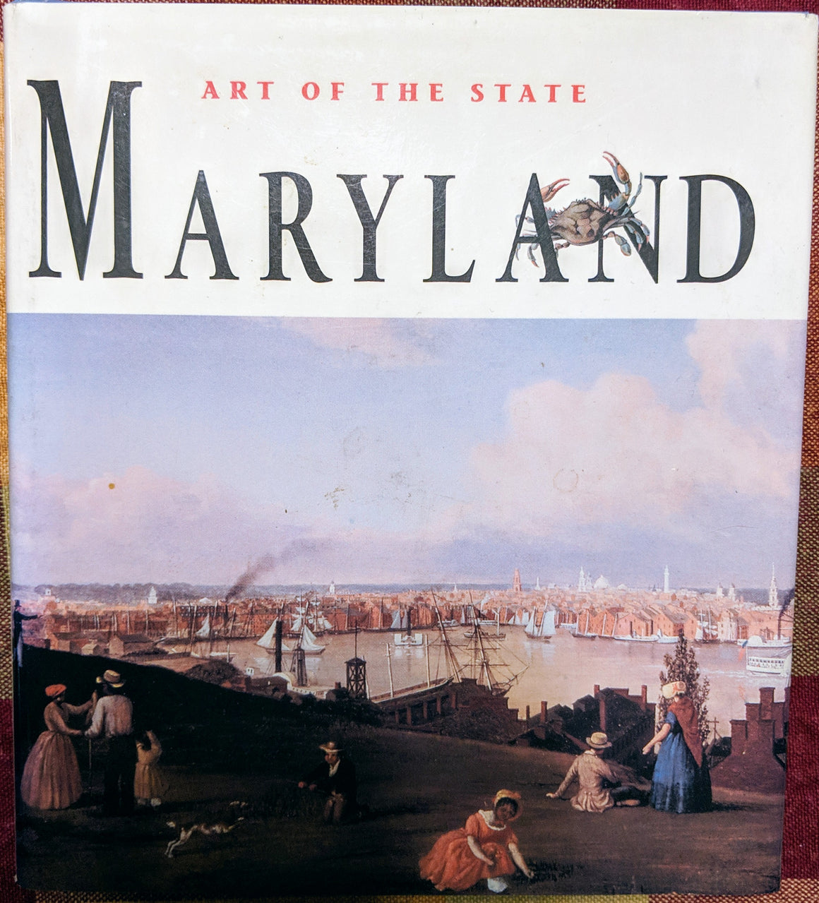 Book - Art of the State Maryland
