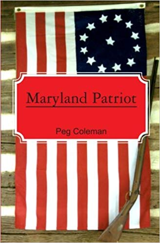 Book - Maryland Patriot by Peg Coleman