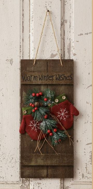 Hanging Sign - Warm Winter Wishes, Mittens, Greens W/Berries