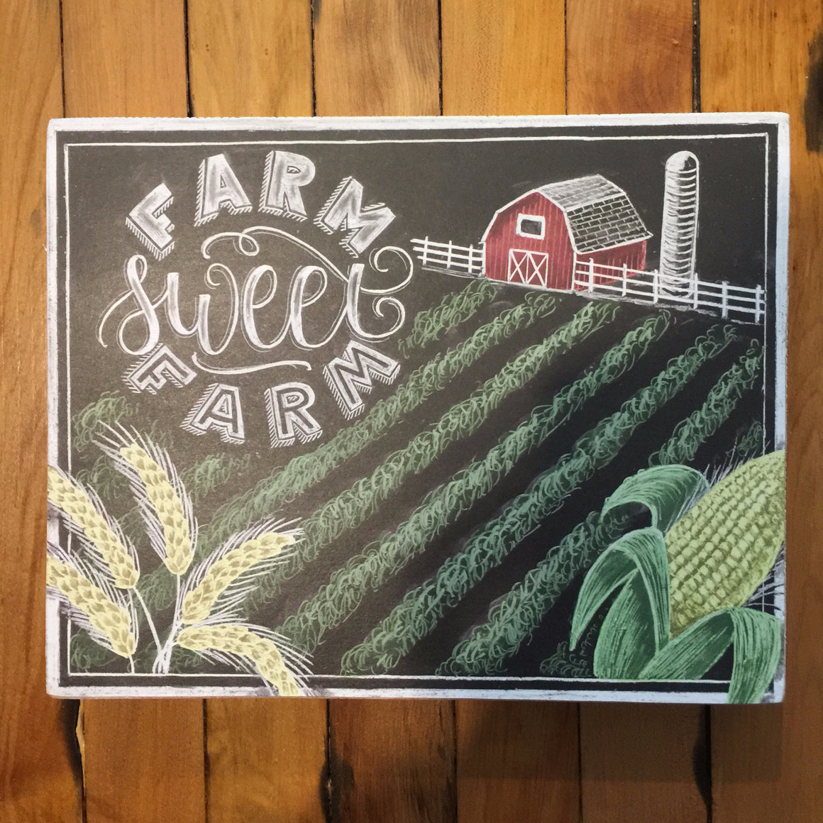 Box Sign - Farm Sweet Farm (chalk drawing)