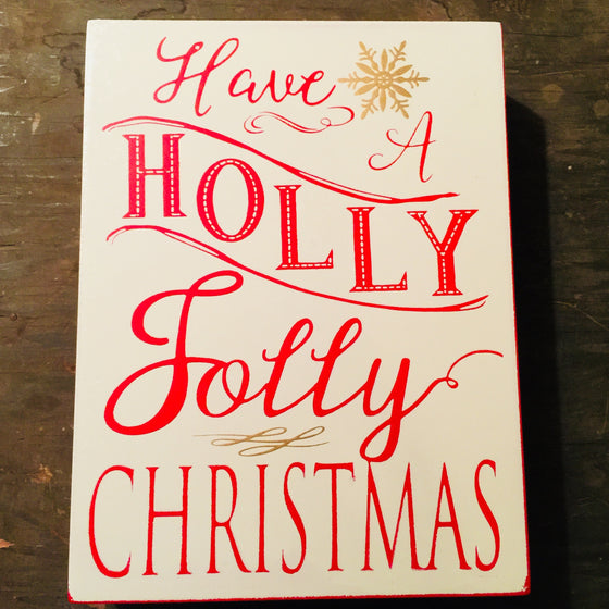 Box Sign - Have a Holly Jolly Christmas