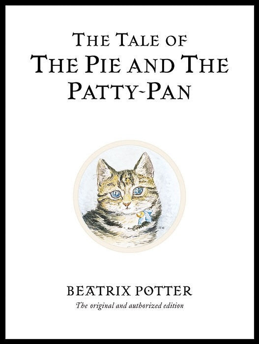 17 - The Tale of The Pie and The Patty-Pan