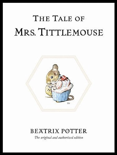11 - The Tale of Mrs. Tittlemouse