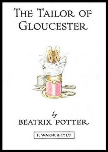 3 - The Tailor of Gloucester