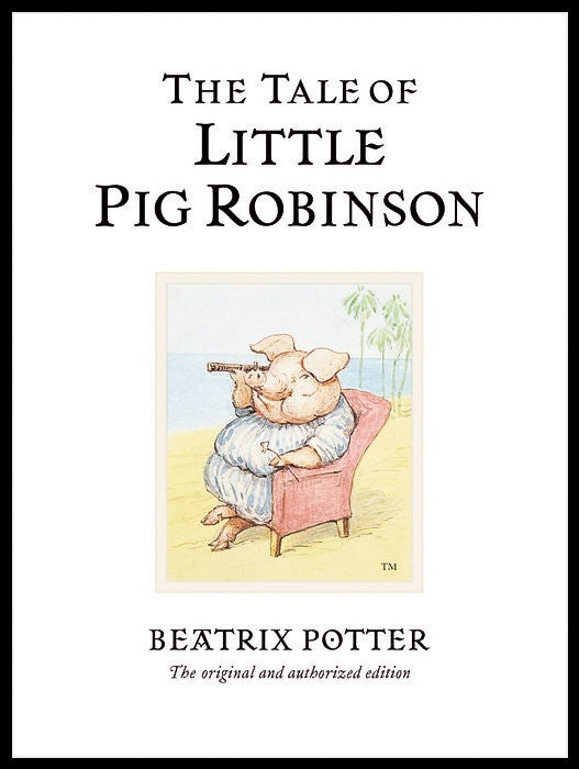 19 - The Tale of Little Pig Robinson