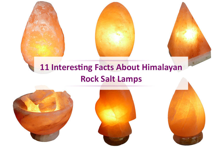 11 Interesting Facts About Himalayan Rock Salt Lamps Earth Inspired Gifts