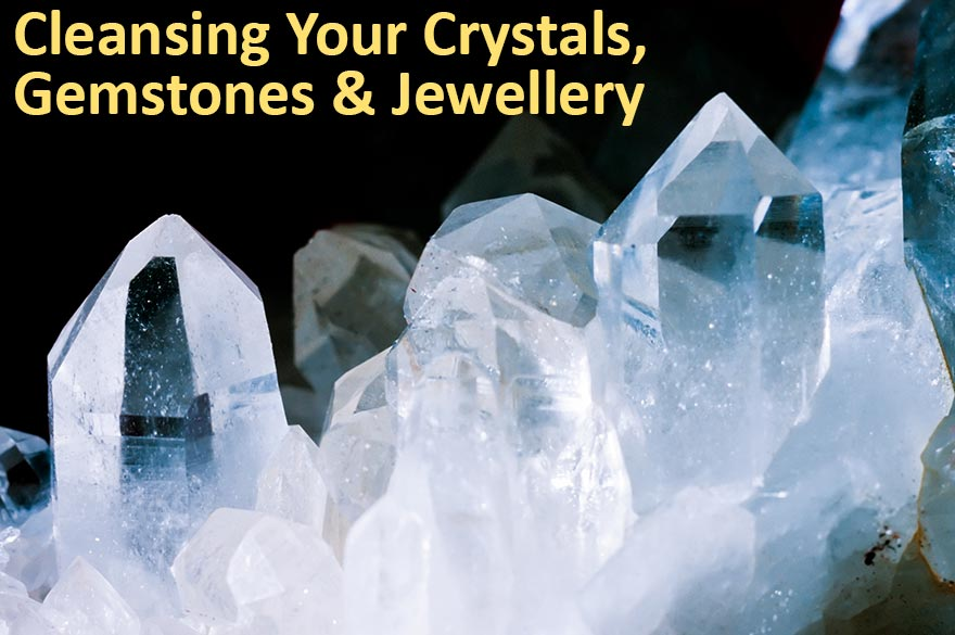 Cleansing Crystals - Top 3 Ways to Cleanse Your Crystals