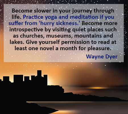 meditation quote from Wayne Dyer