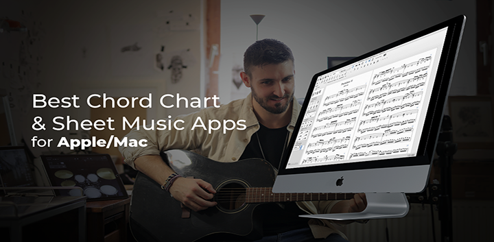 blog article The Best Chord Chart And Sheet Music Apps for Apple Mac OS