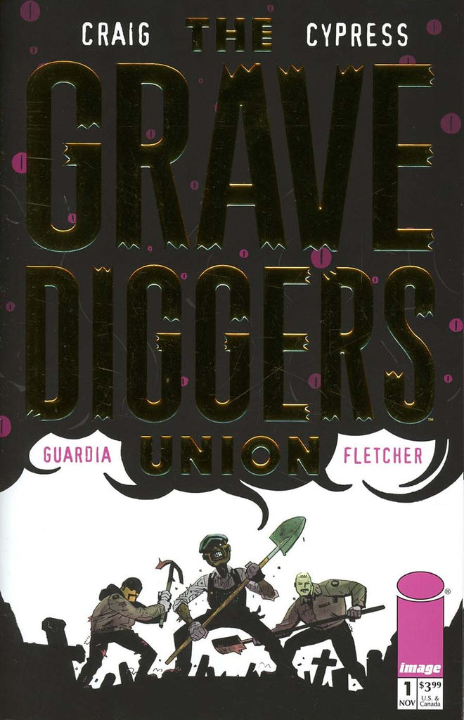 Gravediggers Union #1 One Per Store Gold Stamped Retailer Appreciation Variant