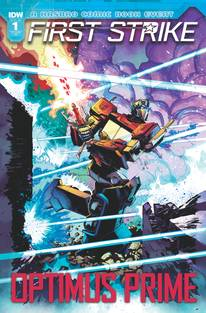 Optimus Prime: First Strike #1 1/10 Nick Bradshaw Variant
